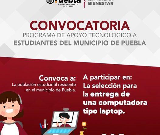 ¿Eres estudiante de escasos recursos de municipio de Puebla? El Ayuntamiento te apoya con una laptop.    Consulta las bases