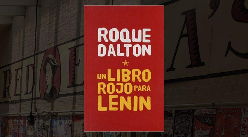 Un libro rojo para Lenin, Roque Dalton || LIBRO PDF