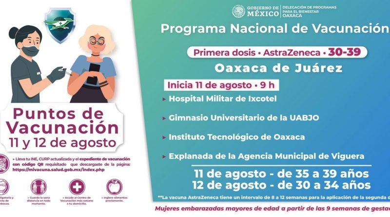 11 y 12 de agosto, días de vacunación a mayores de 30 años en el Municipio de Oaxaca de Juárez